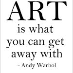 Art - Warhol Quote (of 7)